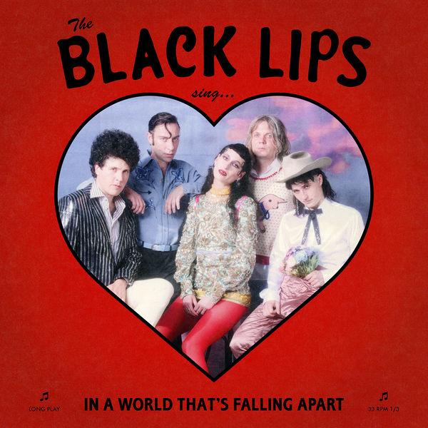 Black Lips: Sing In A World That's Falling Apart