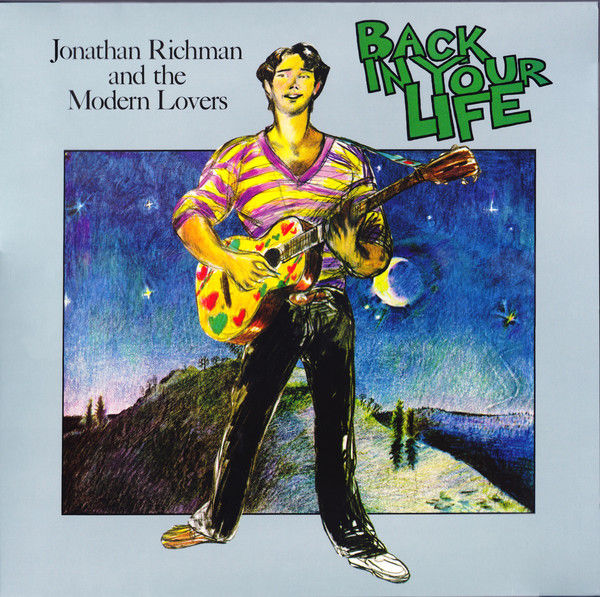 Jonathan Richman & The Modern Lovers: Back In Your Life: Silver Vinyl LP