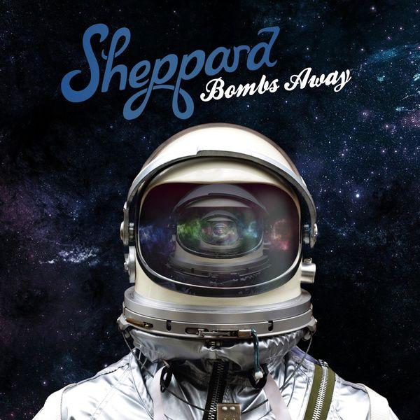 Sheppard: Bombs Away - Standard Edition