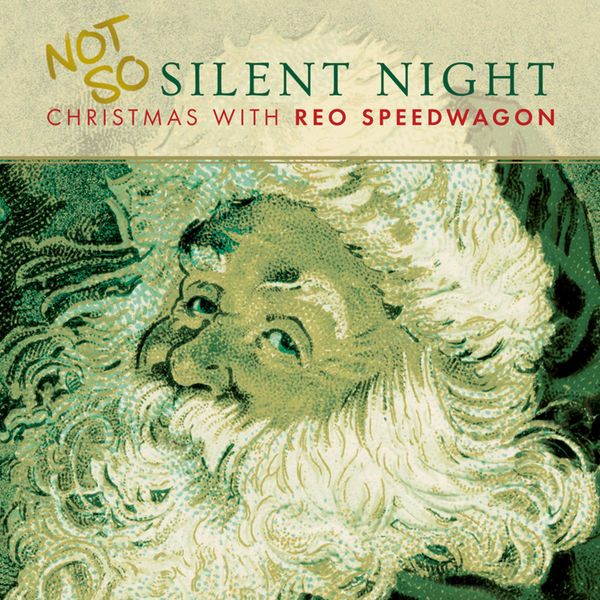 Reo Speedwagon: Not So Silent Night: Christmas