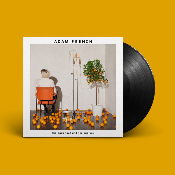Adam French: The Back Foot And The Rapture Signed LP
