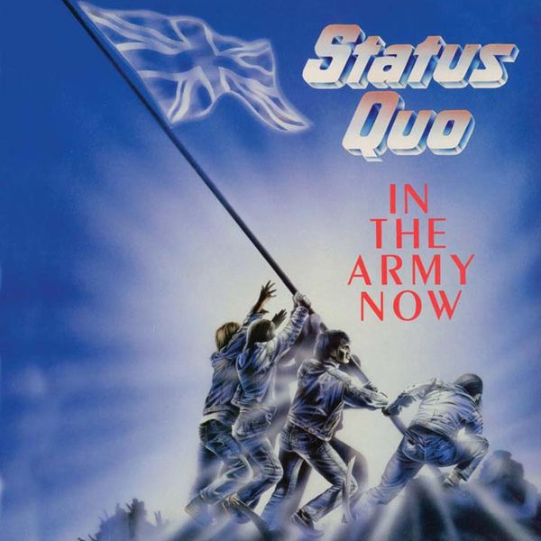 Status Quo: In The Army Now - Deluxe Edition