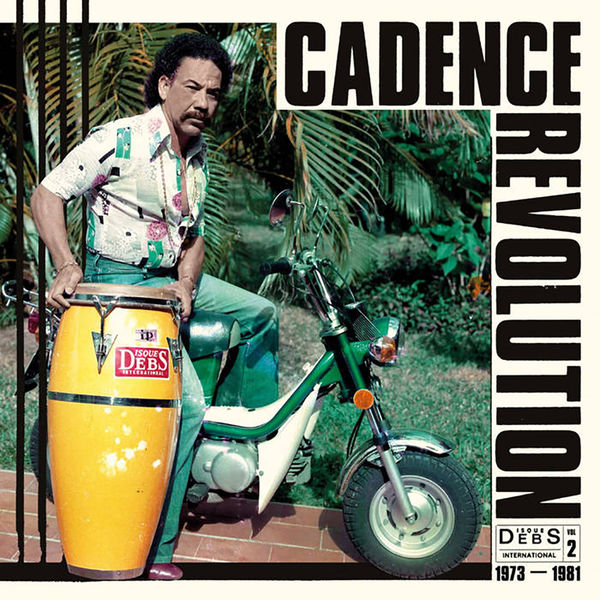 Various Artists: Cadence Revolution: Disques Debs International Vol. 2
