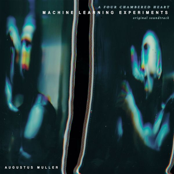 Augustus Muller: Machine Learning Experiments (Original Soundtrack): Limited Edition White Vinyl