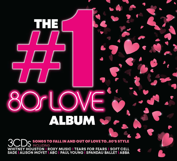 Various Artists: THE #1 ALBUM: 80'S LOVE