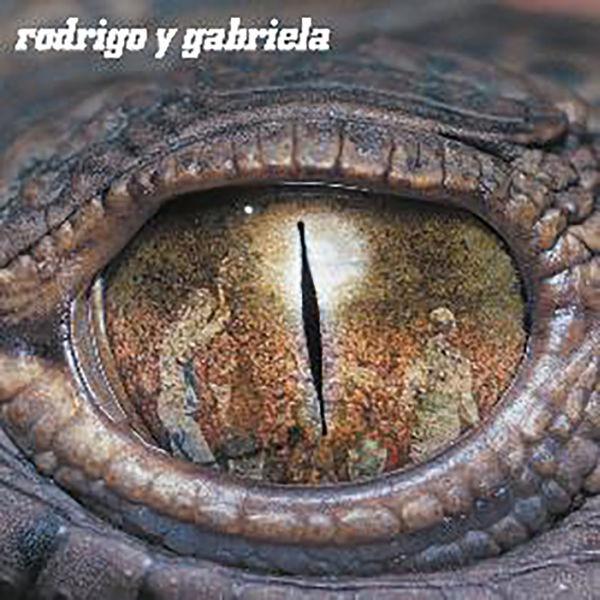 Rodrigo y Gabriela: Rodrigo y Gabriela (Deluxe Edition)