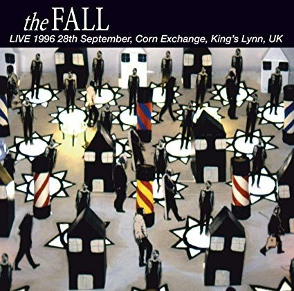 The Fall: Kings Lynn 1996 [RSD 2019]