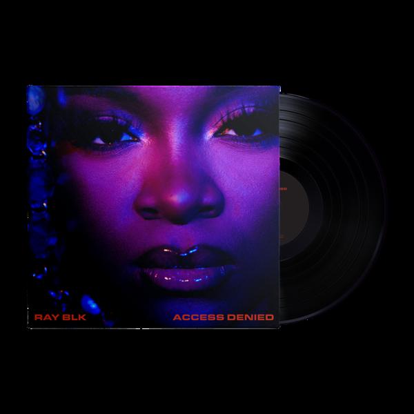 RAY BLK: Access Denied Vinyl