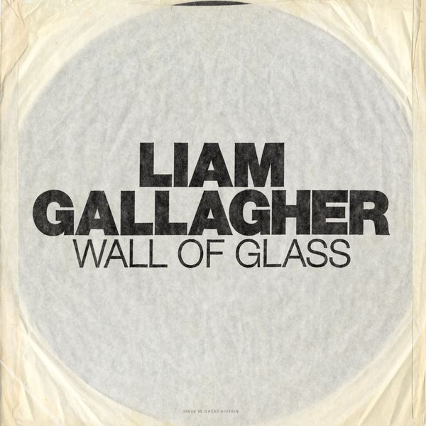 Liam Gallagher: Wall Of Glass