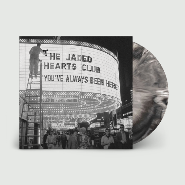 The Jaded Hearts Club: You've Always Been Here: 180gm Marble Vinyl