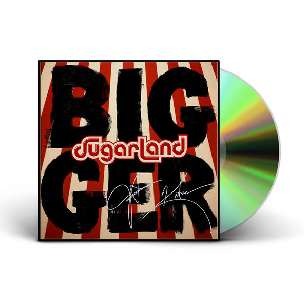 Sugarland: Bigger (Signed)