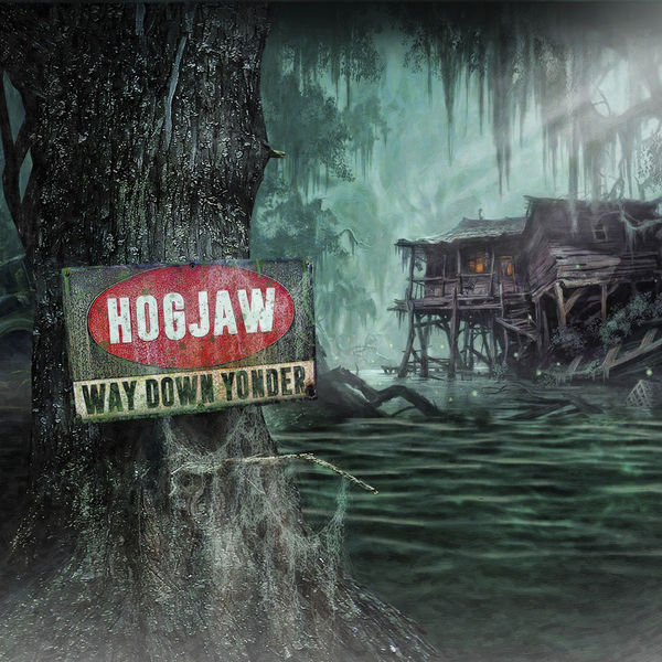 Hogjaw: Way Down Yonder