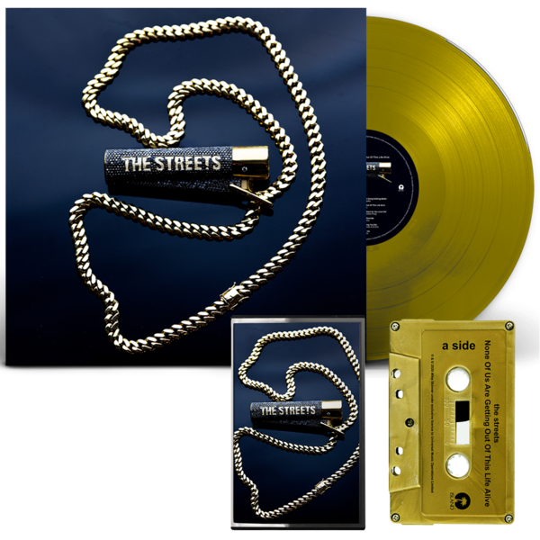The Streets: None Of Us Are Getting Out Of This Life Alive: GOLD LP + SIGNED CASSETTE