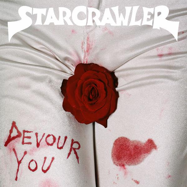 Starcrawler: Devour You