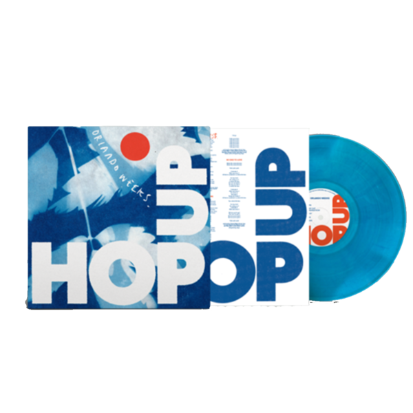Orlando Weeks: Hop Up: Limited Edition Blue Vinyl