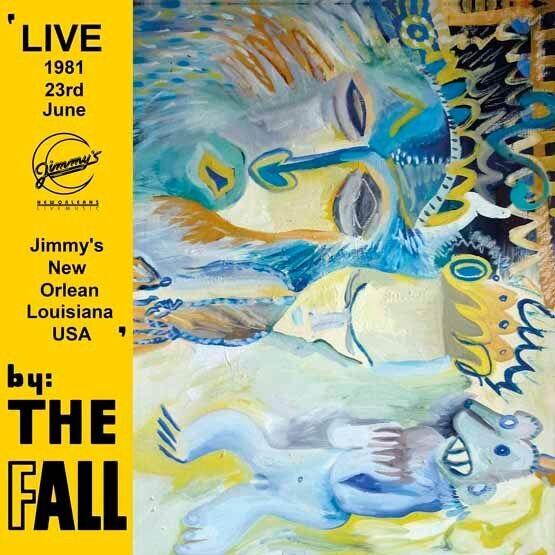 The Fall: New Orleans 1981 [RSD 2019]