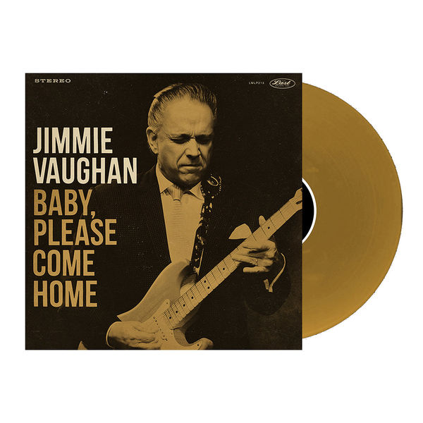 Jimmie Vaughan: Baby, Please Come Home: Limited Edition Aztec Gold Vinyl