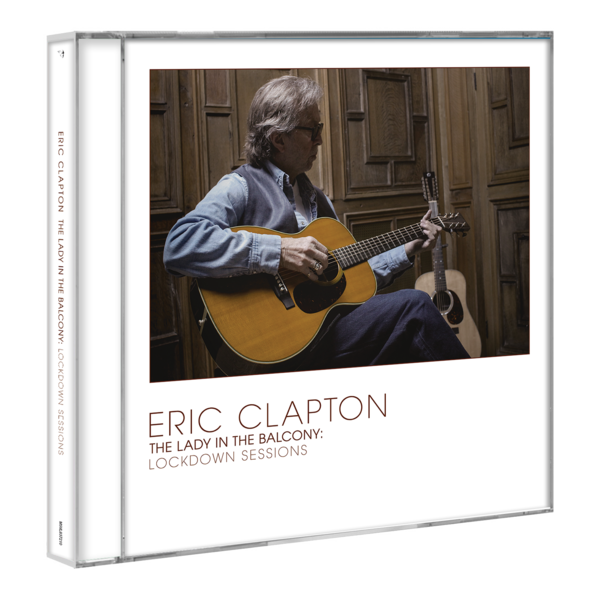 Eric Clapton: Lady In The Balcony: Lockdown Sessions: CD