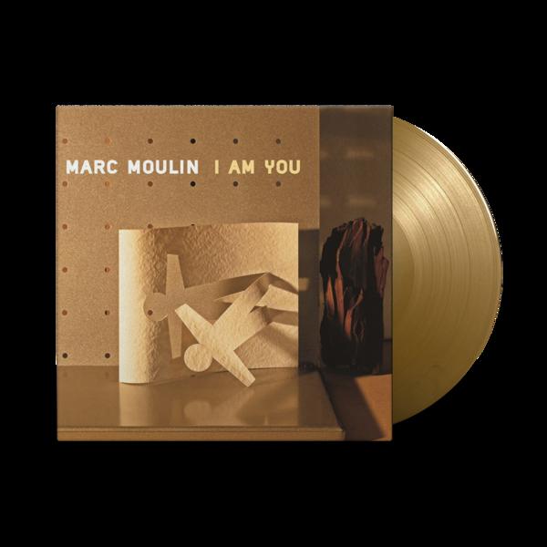 MARC MOULIN: I AM YOU : Limited Edition Gold Vinyl 2LP