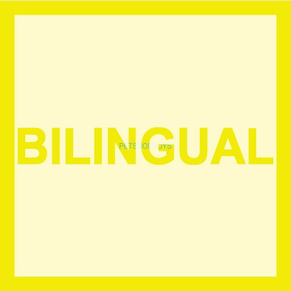 Pet Shop Boys: Bilingual