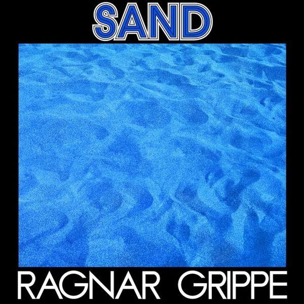 Ragnar Grippe: Sand