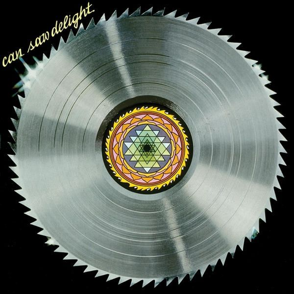 Can: Saw Delight