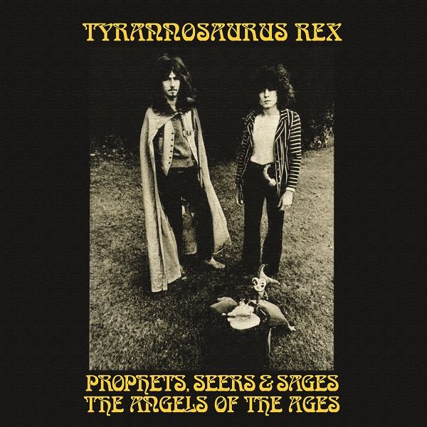 Tyrannosaurus Rex: Prophets, Seers & Sages The Angels Of The Ages: Deluxe LP Edition