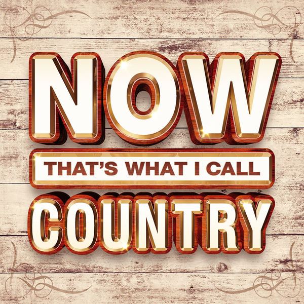 Various Artists: NOW That's What I Call Country