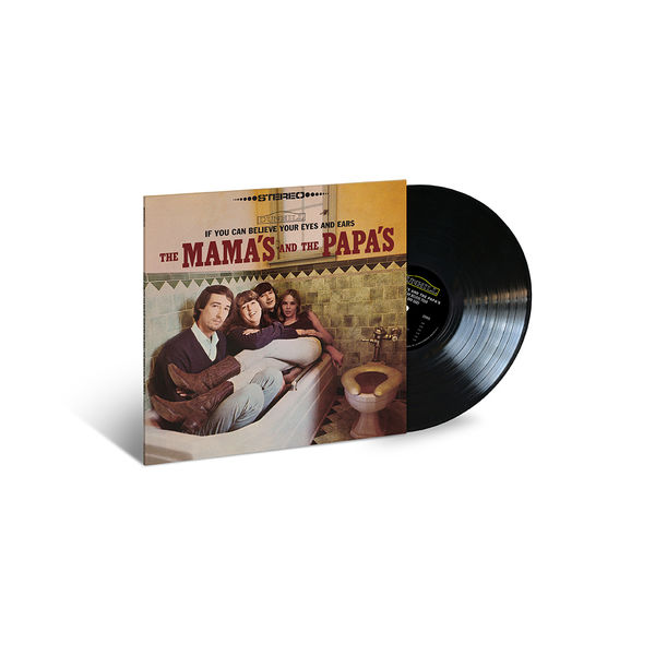 The Mamas & The Papas: If You Can Believe Your Eyes and Ears
