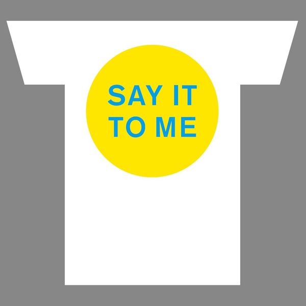Pet Shop Boys: SAY IT TO ME T-Shirt