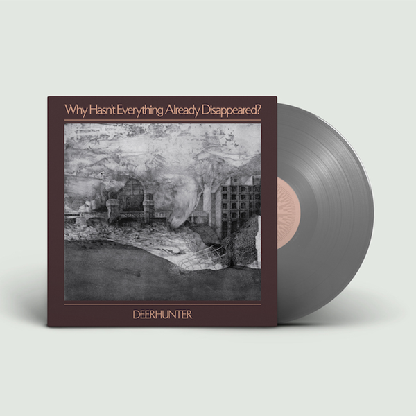 Deerhunter: Why Hasn't Everything Already Disappeared? - Grey Vinyl