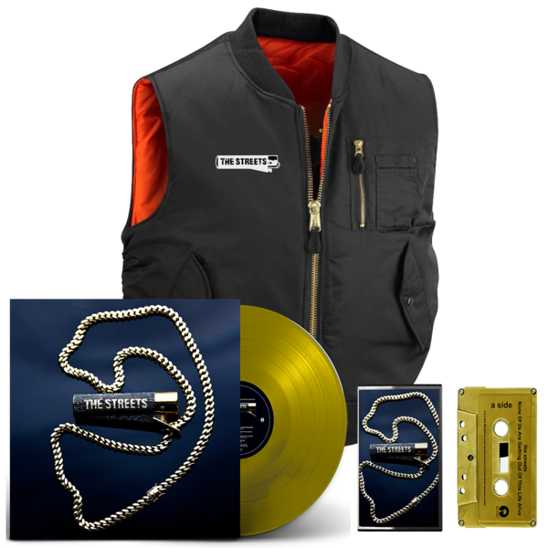 The Streets: None Of Us Are Getting Out Of This Life Alive: Gold LP, Signed Gold Cassette + MA1 Gilet