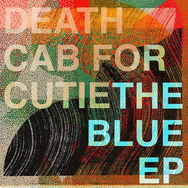 Death Cab For Cutie: The Blue EP