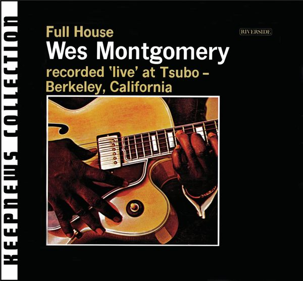 Wes Montgomery: Full House