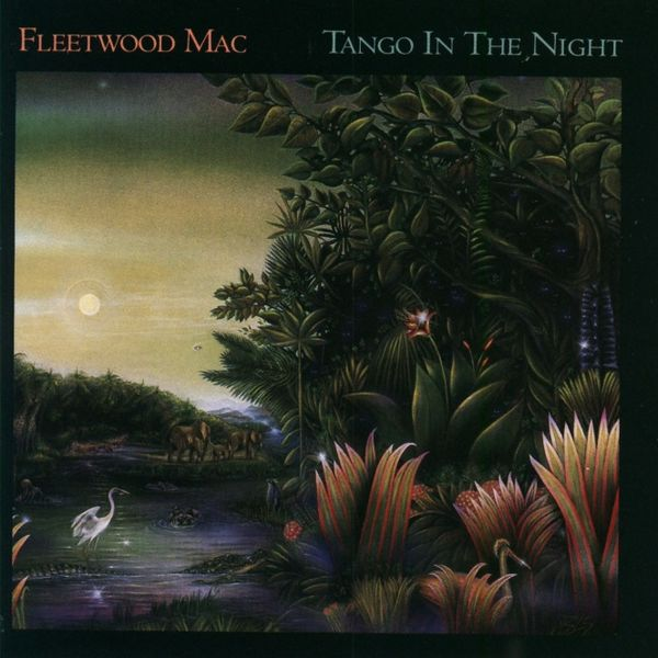 Fleetwood Mac: Tango In The Night