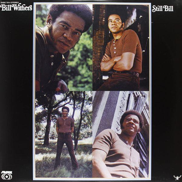 Bill Withers: Still Bill