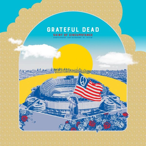 Grateful Dead: Saint of Circumstance, Giants Stadium, East Rutherford, NJ 6/17/91: Limited Edition 5LP Box Set