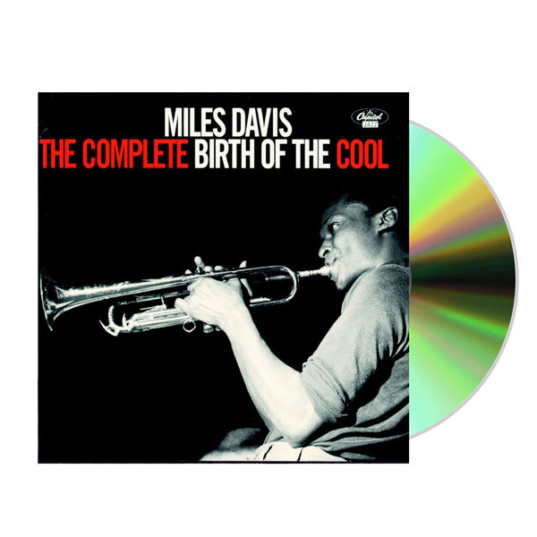 Miles Davis: The Complete Birth Of Cool