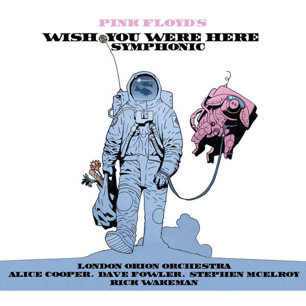 Pink Floyd: Pink Floyd's Wish You Were Here Symphonic
