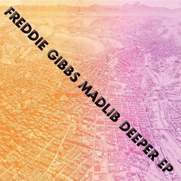 Madlib: Deeper W/ Freddie Gibbs