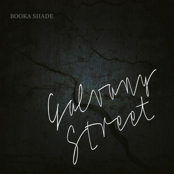Booka Shade: Galvany Street