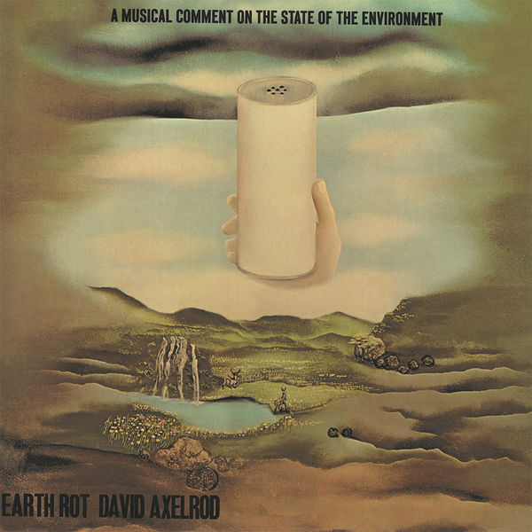 David Axelrod: Earth Rot Instrumentals