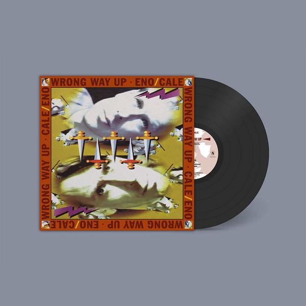 Brian Eno & John Cale: Wrong Way Up: Expanded Vinyl Edition