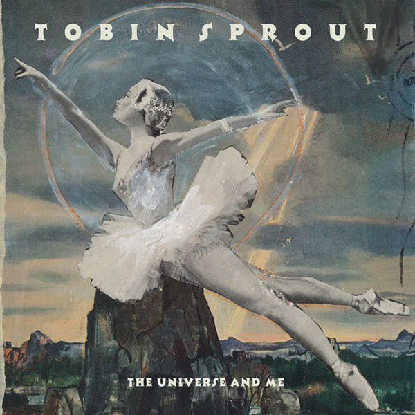 Tobin Sprout: The Universe And Me