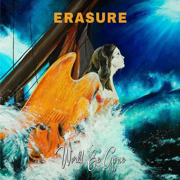 Erasure: World Be Gone: Orange Vinyl