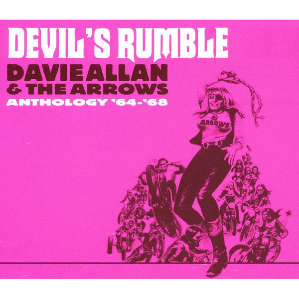 Davie Allan & the Arrows: Devil's Rumble: Anthology 64-68