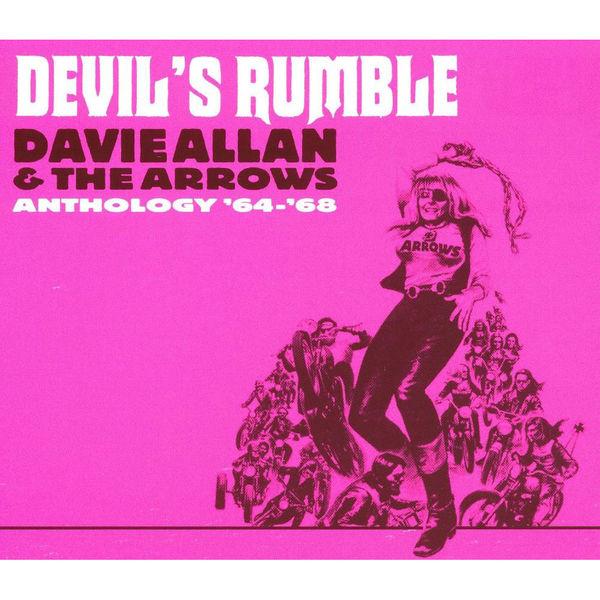 Davie Allan & the Arrows: Devil's Rumble: Anthology 64-68