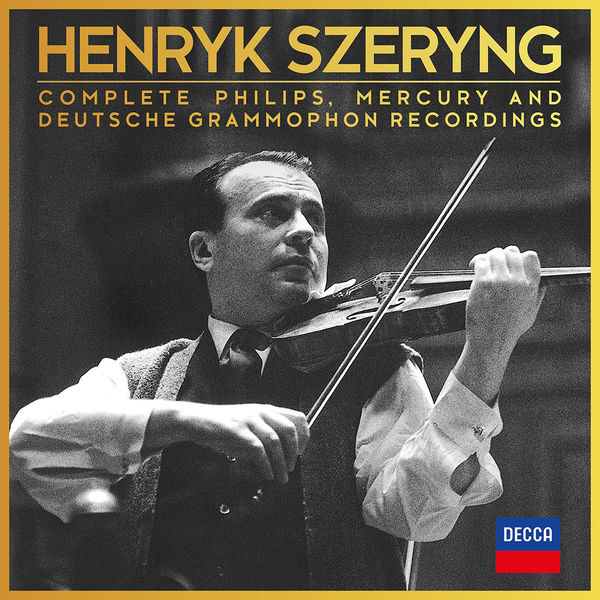 Henryk Szeryng: COMPLETE PHILIPS, MERCURY & DEUTSCHE GRAMMOPHON RECORDINGS