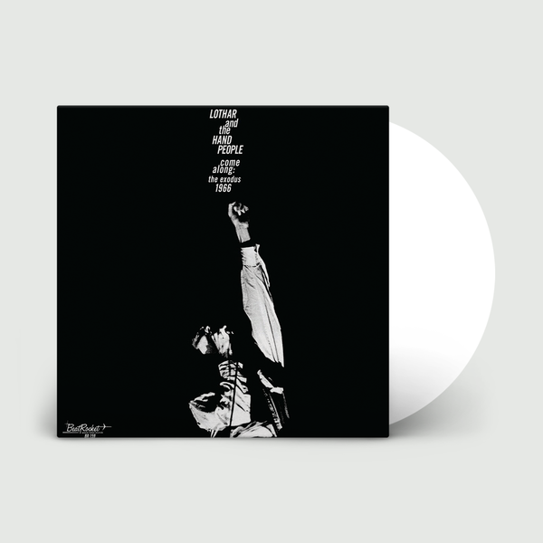 Lothar and the Hand People: Come Along - The Exodus 1966: Limited Edition White Vinyl