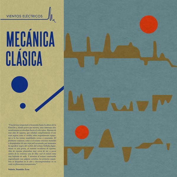 Mecánica Clásica: Vientos Eléctricos: Limited Edition Vinyl